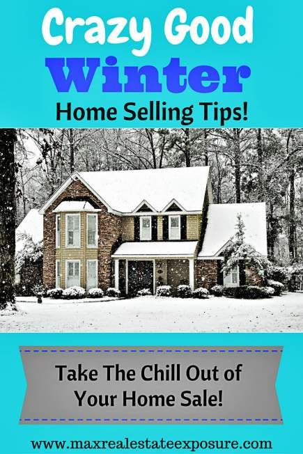 What Are The Best Tips For Selling a Home in The Winter? See How to Sell a Home During The Winter: http://www.maxrealestateexposure.com/selling-tips-fall-winter-spring-summer/