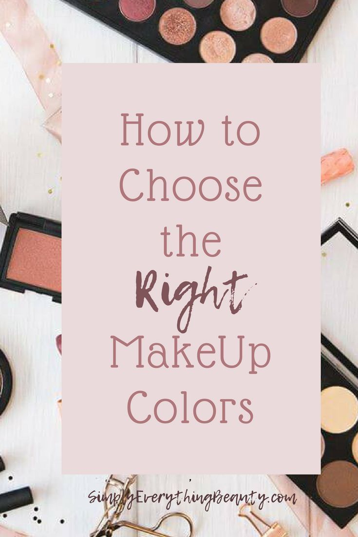 How To Choose The Correct Makeup Colors