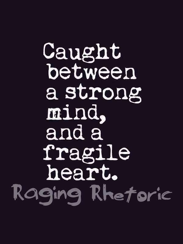 fragile strong quote - Google-haku