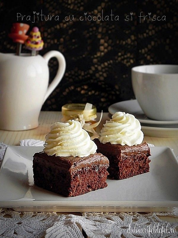 Prajitura cu ciocolata si frisca | Dulciuri fel de fel
