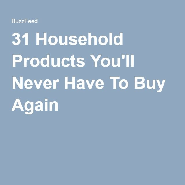 31 Household Products You'll Never Have To Buy Again