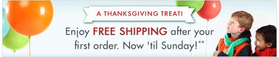 Thanksgiving treat! Free shipping until Sunday after your first order at @zulily