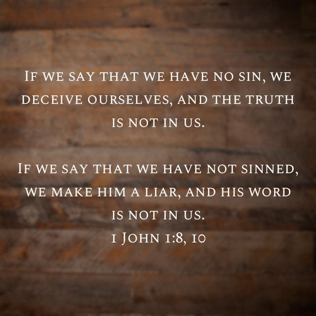 1 John 1 8 10 Bible Apps Words Inspirational Words