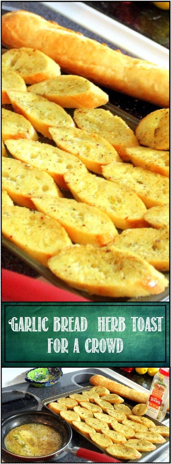 Garlic Toast... Cheap and Easy for a CROWD!  Sure sounds simple (AND IT IS), but this DIY is designed for when you need to make a LOT for a hungry crowd.  Cost effective, EASY and QUICK.  Turn a dollar and a quarter French Baguette into 20-25 slices of garlic-y Herbal Italian goodness!