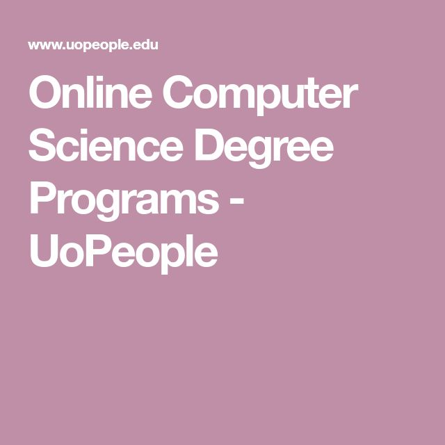 Best 25 computer science degree ideas on pinterest computer online computer science degree programs uopeople onlinedegree solutioingenieria Choice Image