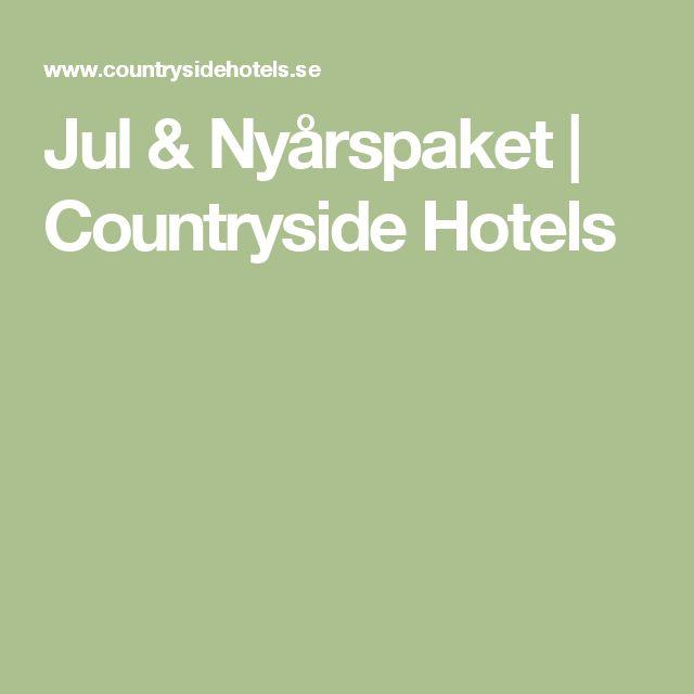 Jul & Nyårspaket | Countryside Hotels