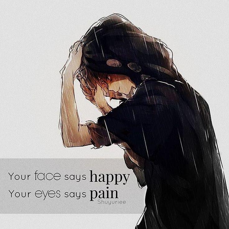 Seu rosto diz feliz Seus olhos dizem triste