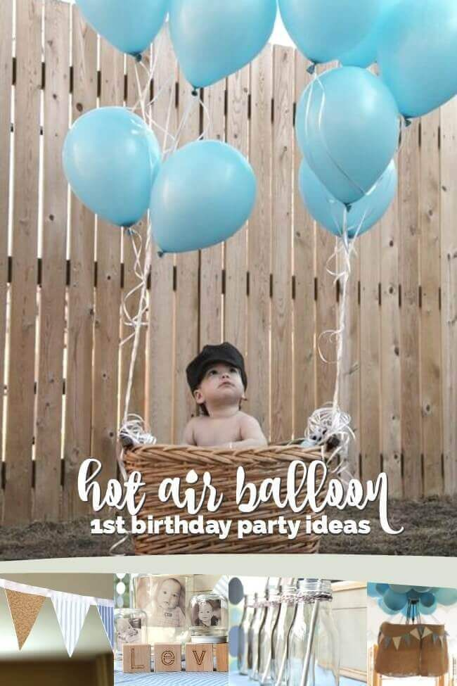 A Boy S Hot Air Balloon First Birthday Party Decorationn Hot Air Balloon Party Hot Air Balloon First Birthday Party Hot Air Balloon 1st Birthday Party