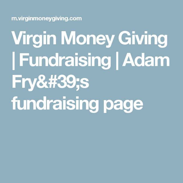 Virgin Money Giving | Fundraising | Adam Fry's fundraising page