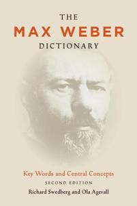 The Max Weber Dictionary : Key Words and Central Concepts, Second Edition