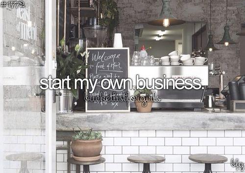 start my own business #bucketlist
