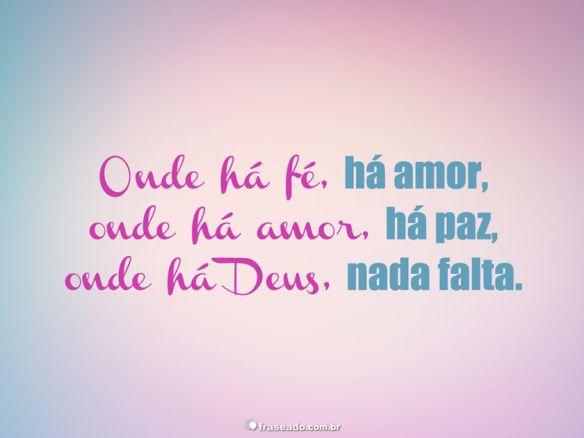 Frases Amor Paz Fe Deus Dikas E Diy Frases E Mensagens Frases