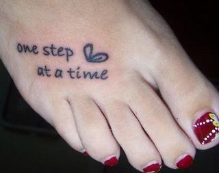 Cute foot tattoo, like the meaning but since you literally can't take more than one at a time, not sure if I'd get this