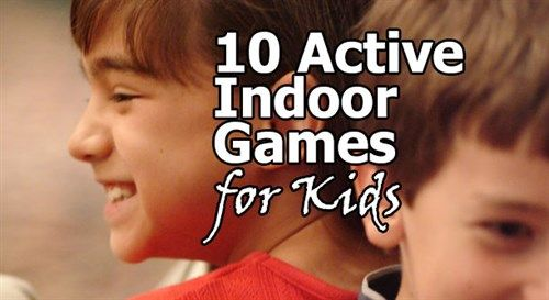 10 active indoor games to help kids workout the squirm and grow in their faith.