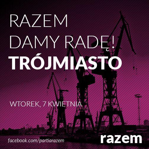 Halo Gdańsk, Gdynia, Sopot!  Jeżeli jeszcze się nie zgłosiliście, wypełnijcie formularz na stronie: http://www.razemdamyrade.com/KONTAKT POMORSKIE  Bartek Nowaczyk tel. 506 043 906 / mail: bartek@partycypacja.org