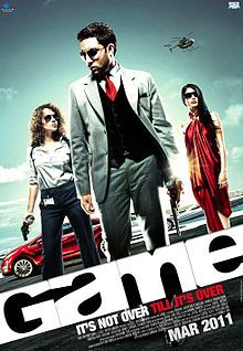 Game (2011) w/ Abhishek Bachchan, Kangana Ranaut, Shahana Goswami, Jimmy Shergill, Anupam Kher and Boman Irani