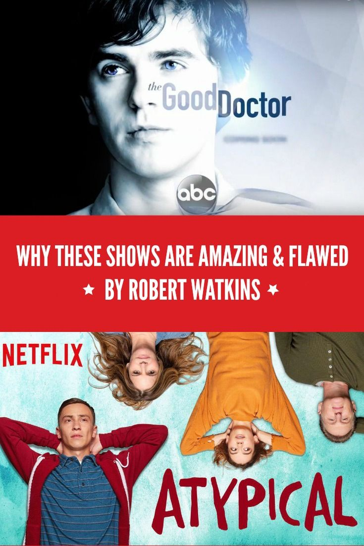 Why Atypical and The Good Doctor are Amazing and Flawed - https://geekclubbooks.com/2017/11/atypical-the-good-doctor/?utm_campaign=coschedule&utm_source=pinterest&utm_medium=Geek%20Club%20Books&utm_content=Why%20Atypical%20and%20The%20Good%20Doctor%20are%20Amazing%20and%20Flawed