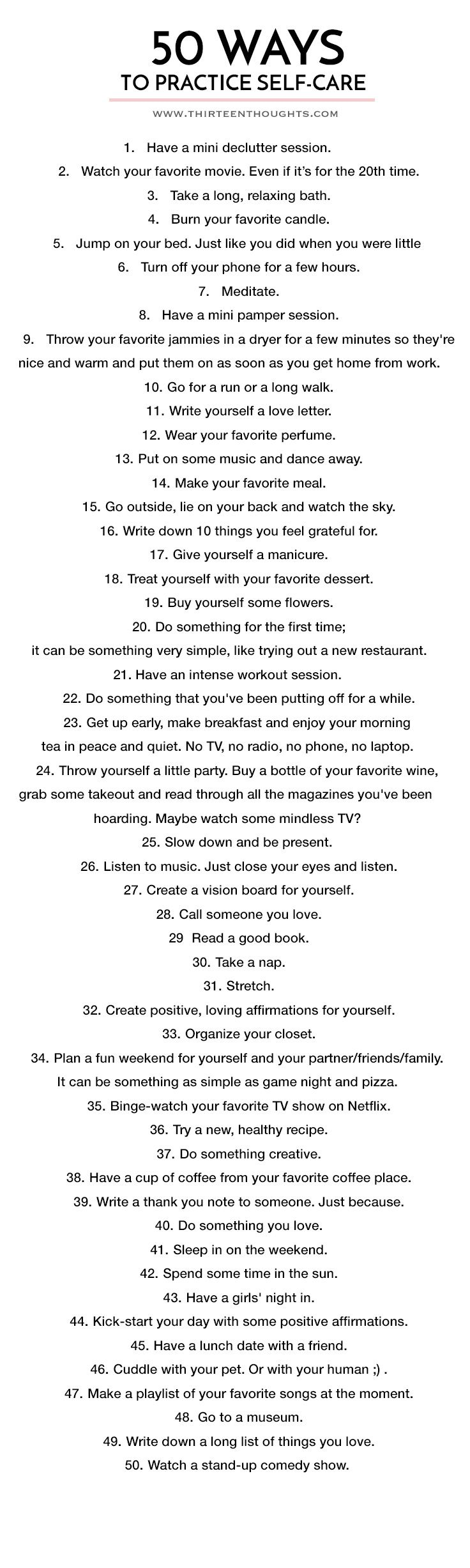 These are little enough that you should incorporate as many as possible into your daily routine. That way, even if you're at work or running errands, or doing something that is seemingly not for you, you are still taking care of yourself. I started doing this recently and it really helps to stay stress free and in a better mood.
