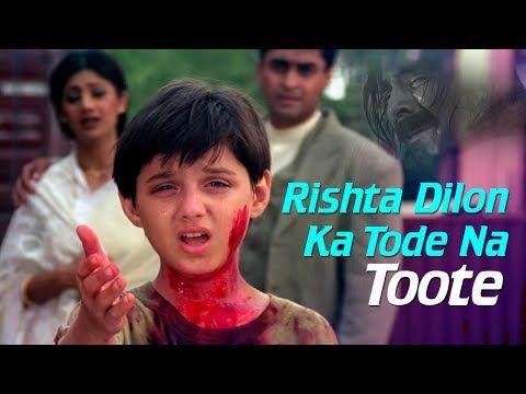 Rishta Dilon Ka Tode Na Toote - Jaanwar Songs - Akshay Kumar - Shilpa Shetty - Sunidhi Chauhan - YouTube