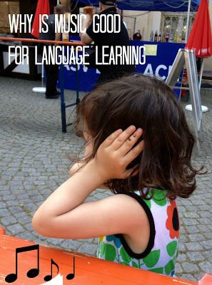 Why Music Is Good For Language Learning - Raising Multilingual Children - September Blogging Carnival