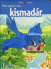 Volt egyszer egy... kismadár könyv- Dalnok Kiadó Zene- és DVD Áruház - Gyerekkönyvek és ifjúsági könyvek - Puzzle-könyv