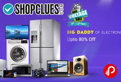 Shopclues #HighVoltageSale is offering Upto 80% off on Big Daddy on #ElectronicSale. Till 8th – 12th Nov. Cashcare brings Zero Cost EMI.   http://www.paisebachaoindia.com/high-voltage-sale-big-daddy-on-electronic-sale-upto-80-off-shopclues/