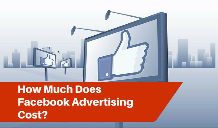 Whats the Cost of Advertising on Facebook?