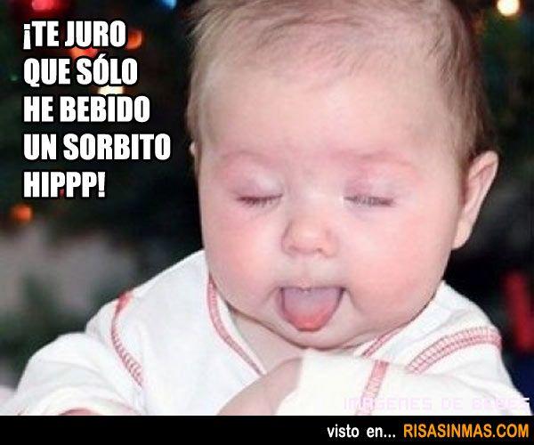 ¿Bebé borracho?