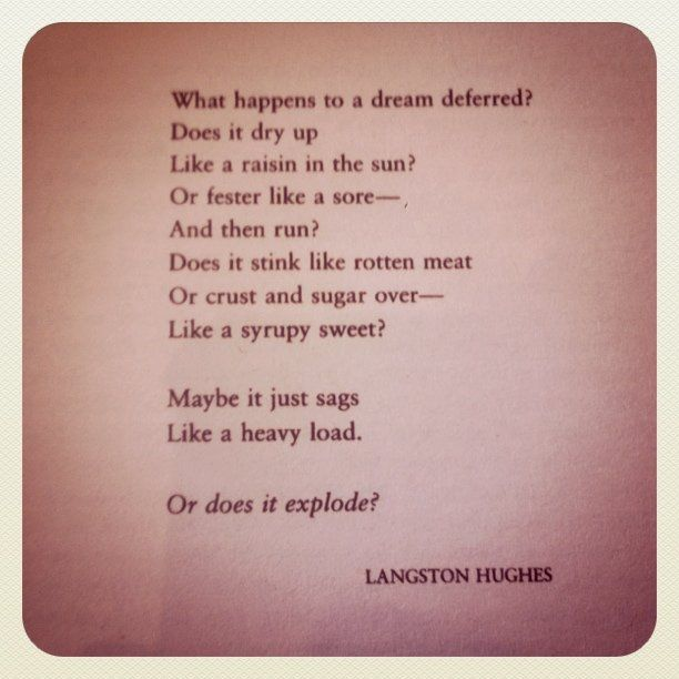 A Raisin in the Sun by Langston Hughes