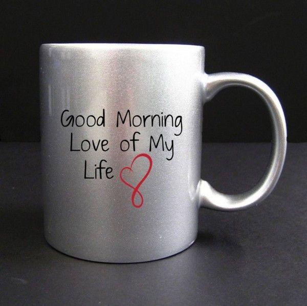 Good Morning My Love Coffee : Love good morning my l loe life and
