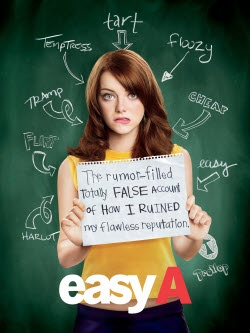 Easy A..I like Witty movies....I think this movie is great:)