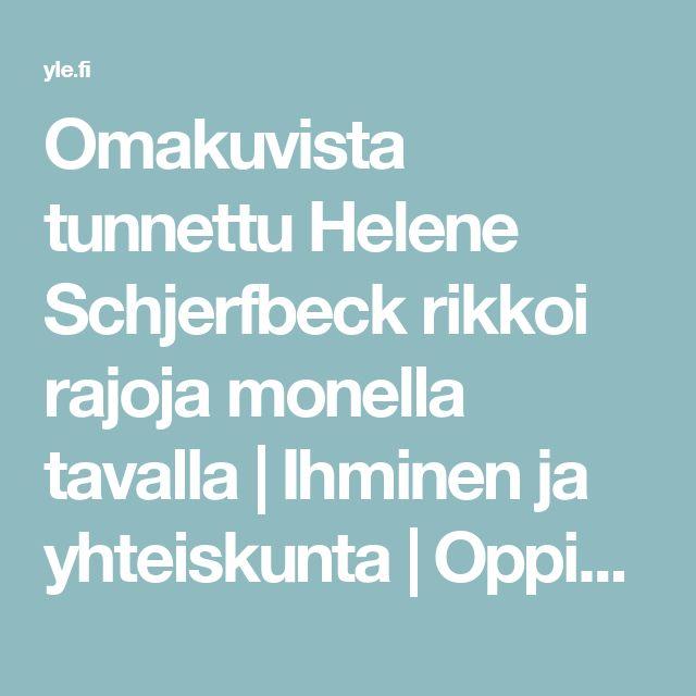 Omakuvista tunnettu Helene Schjerfbeck rikkoi rajoja monella tavalla | Ihminen ja yhteiskunta | Oppiminen | yle.fi
