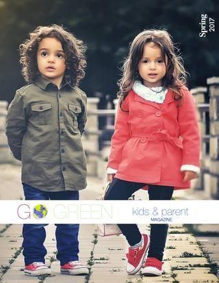 Go Green Kids & Parents Magazine spring 2017  Spring 2017 Go Green Kids Worldwide, Inc.  501(c)(3)