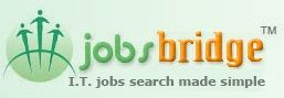 Jobbridge is a US bases IT Job portal.  Latest IT Jobs in USA  URL: http://www.jobsbridge.com/  Jobsbridge is a fast growing Technology (I.T) Jobs & Career Portal. With more than 5000 registered IT employers/recruiters visiting our site regularly and posting jobs, it might be worth giving this clutter free jobsite a spin, apply for the latest technology jobs and referring it to your friends and associates. May be your next job is on us!