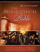 The biographical Bible : exploring the Biblical narrative from Adam and Eve to John of Patmos #Bible #Biography February 2015