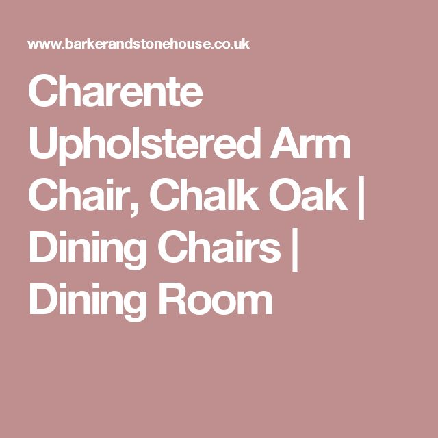 Charente Upholstered Arm Chair, Chalk Oak | Dining Chairs | Dining Room
