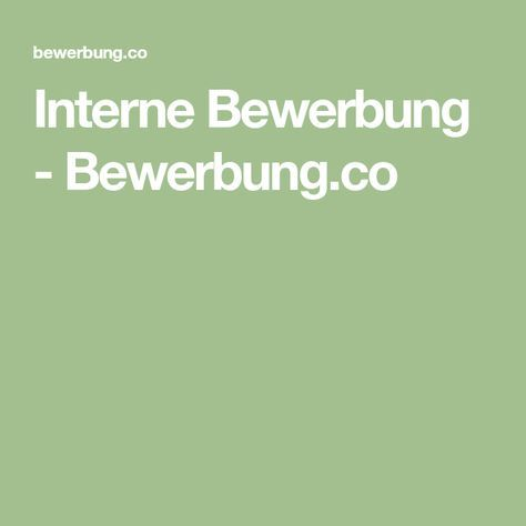 Interne Bewerbung - Bewerbung.co