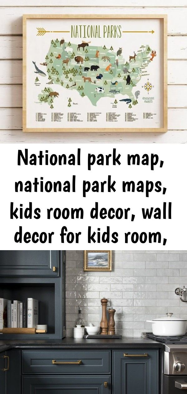 National Park Map National Park Maps Kids Room Decor Wall Decor For Kids Room Nursery Baby Sh 1 Kid Room Decor Apartment Living Room Design Room Decor