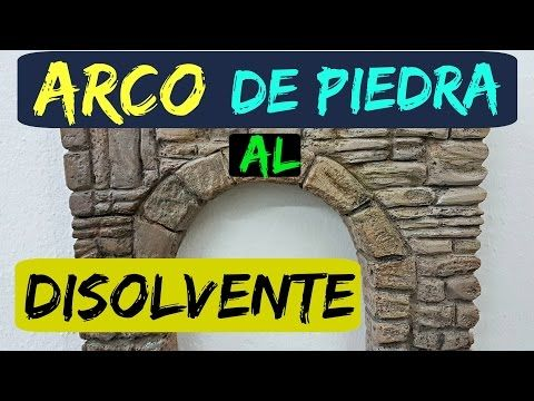 ARCO DE PIEDRA TECNICA DISOLVENTE EN POREXPAN PARA DECORAR - STONE ARCH, HOW TO DO IT IN POLYSTYRENE - YouTube