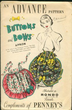 Old Pattern for aprons from JC PenneyApron Sewing Patterns, Bows Aprons, Aprons Pattern, Vintage Buttons, Bobs Hope, Vintage Aprons, Bows Pattern, Vintage Sewing, Aprons String