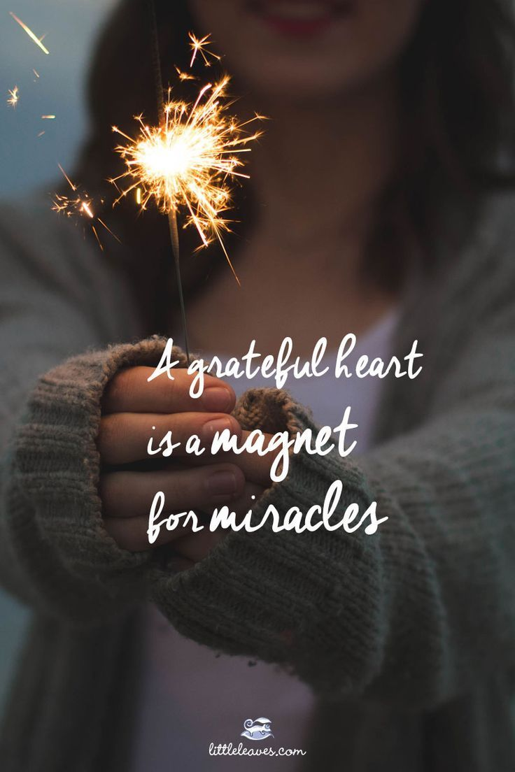 A grateful heart is a magnet for miracles. #gratitude #inspiration