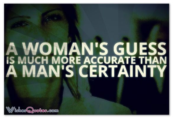 39 Best Woman Intuition Is Always Right Images On