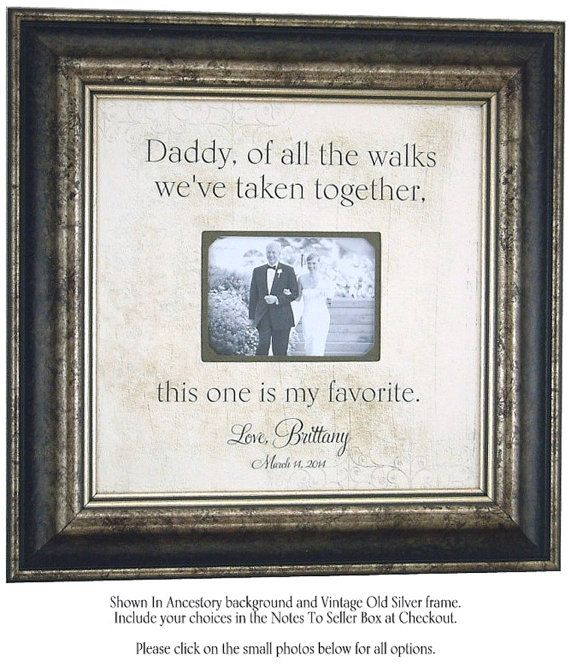 Wedding Gift For Bride's  Dad Of All The Walks quote by PhotoFrameOriginals