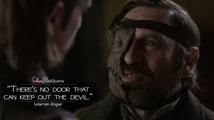 Warren Roper: There's no door that can keep out the devil.  More on: https://www.magicalquote.com/series/penny-dreadful/ #WarrenRoper #PennyDreadful #PennyDreadfulQuotes