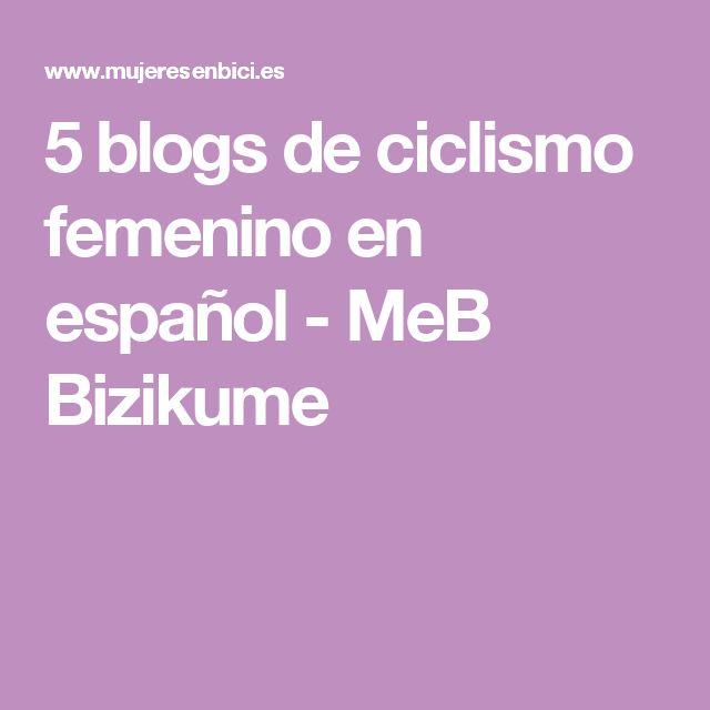 5 blogs de ciclismo femenino en español - MeB Bizikume