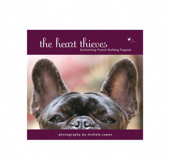 Black Friday Sale French Bulldog Book The Heart Thieves