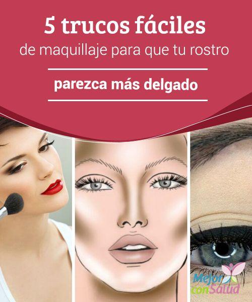 5 trucos fáciles de maquillaje para que tu rostro parezca más delgado  Conseguir que tu rostro luzca un poco más delgado, fino y estilizado es algo que está al alcance de tu mano gracias a unos adecuados trucos de maquillaje.