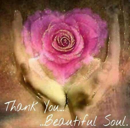 ✿ Thank You, Beautiful Soul ★❤★