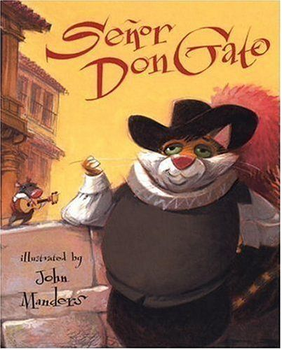 Senor Don Gato: A Traditional Song, http://www.amazon.com/dp/0763617245/ref=cm_sw_r_pi_awdm_ROdSwb10K2RCA