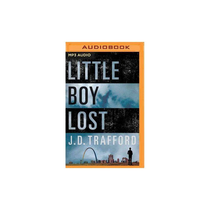 Little Boy Lost (MP3-CD) (J. D. Trafford)